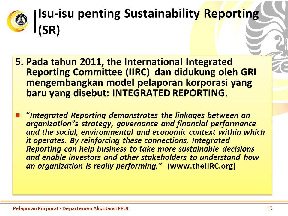 Isu-isu penting Sustainability Reporting (SR) 5.