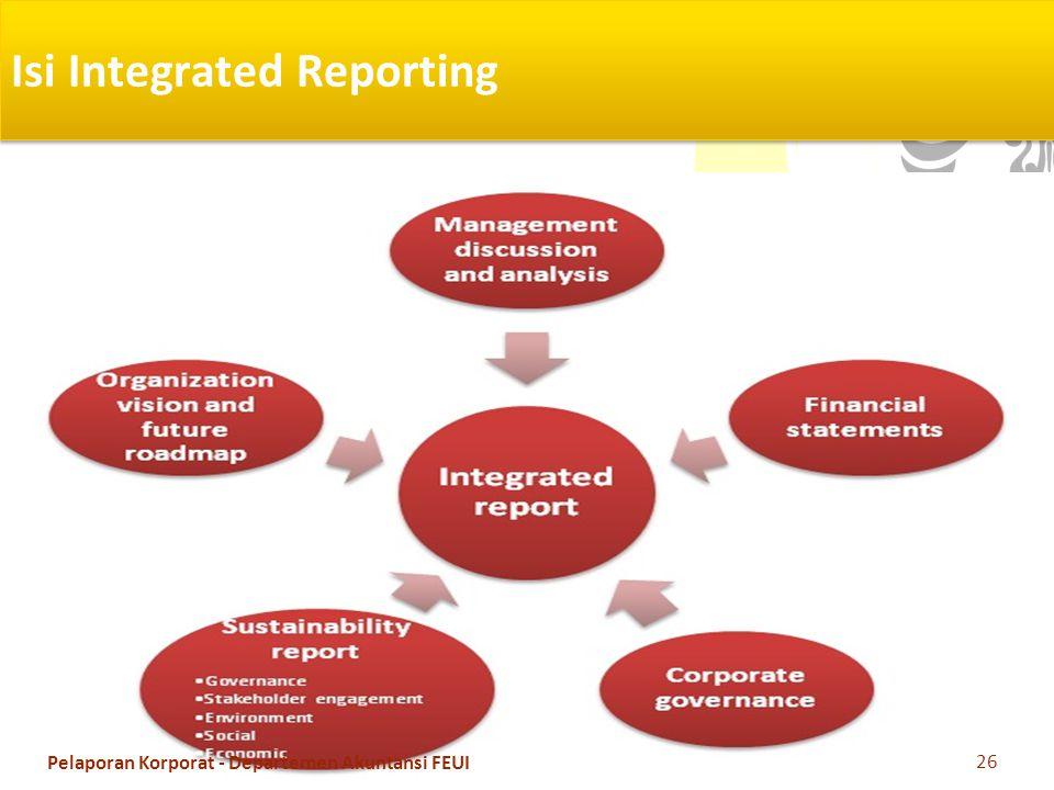 Isi Integrated Reporting 26 Pelaporan Korporat - Departemen Akuntansi FEUI