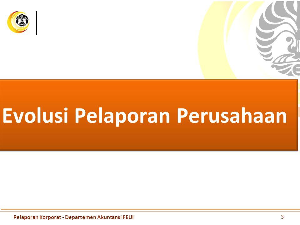 Evolusi Pelaporan Perusahaan 3 Pelaporan Korporat - Departemen Akuntansi FEUI