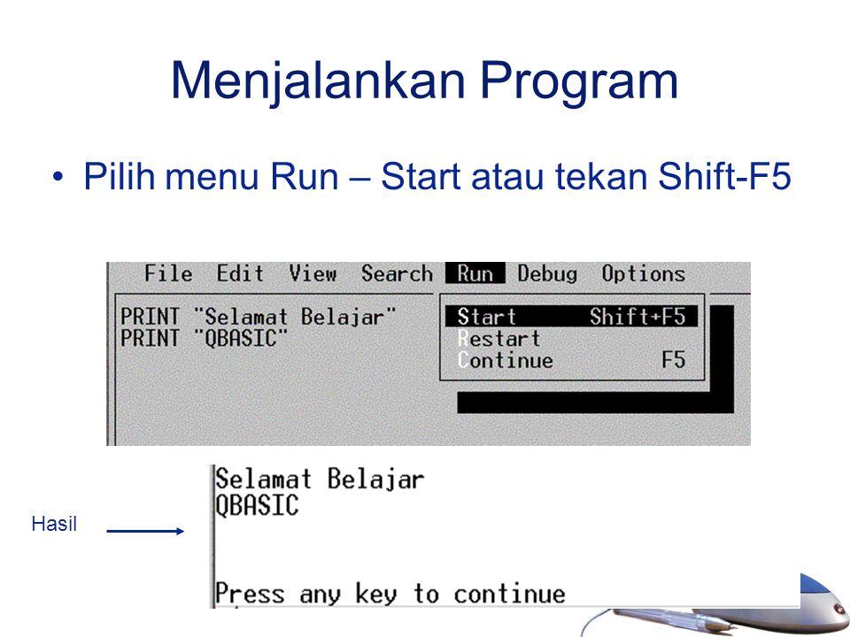 21 Menjalankan Program Pilih menu Run – Start atau tekan Shift-F5 Hasil