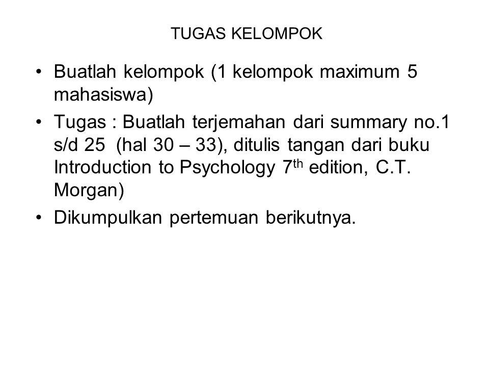 TUGAS KELOMPOK Buatlah kelompok (1 kelompok maximum 5 mahasiswa) Tugas : Buatlah terjemahan dari summary no.1 s/d 25 (hal 30 – 33), ditulis tangan dar