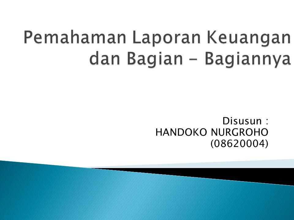 Disusun : HANDOKO NURGROHO (08620004)