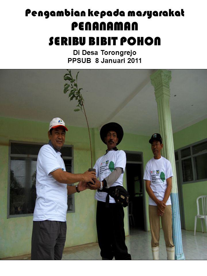 Pengambian kepada masyarakat PENANAMAN SERIBU BIBIT POHON Di Desa Torongrejo PPSUB 8 Januari 2011