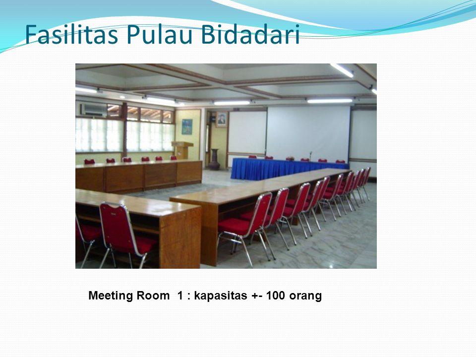 Fasilitas Pulau Bidadari Meeting Room 1 : kapasitas +- 100 orang