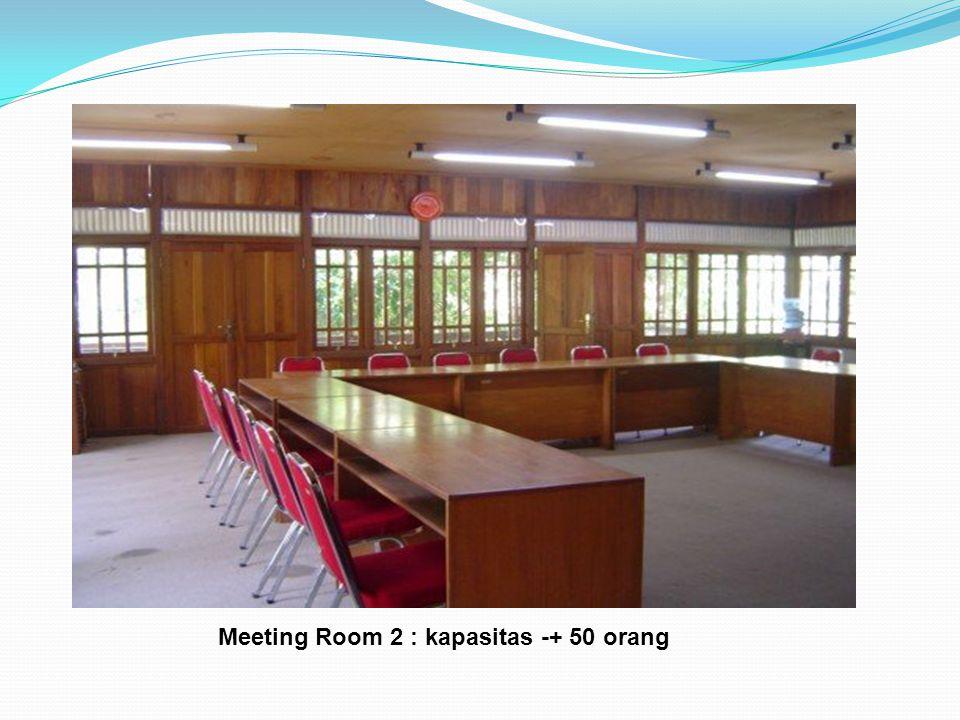Meeting Room 2 : kapasitas -+ 50 orang
