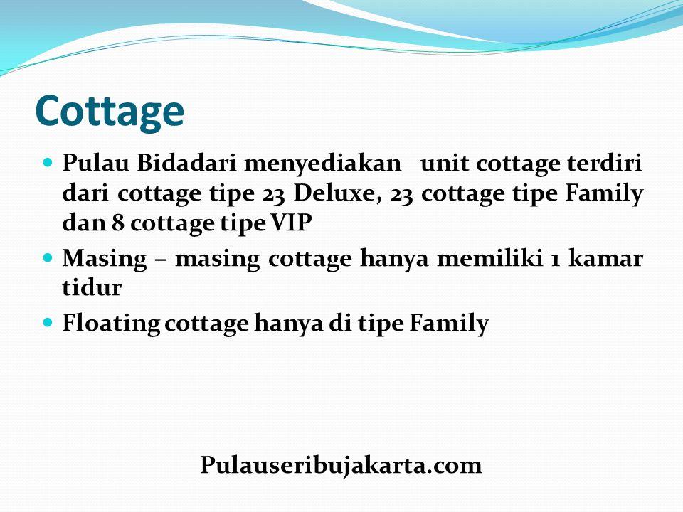 Cottage Pulau Bidadari menyediakan unit cottage terdiri dari cottage tipe 23 Deluxe, 23 cottage tipe Family dan 8 cottage tipe VIP Masing – masing cot