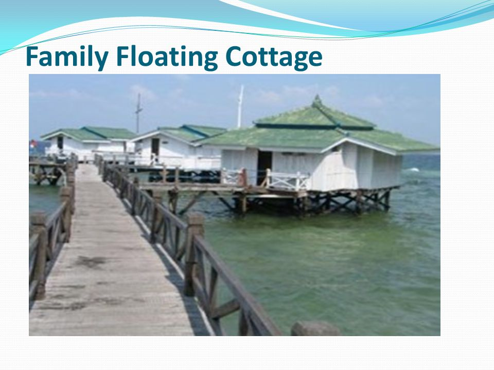Family Floating Cottage
