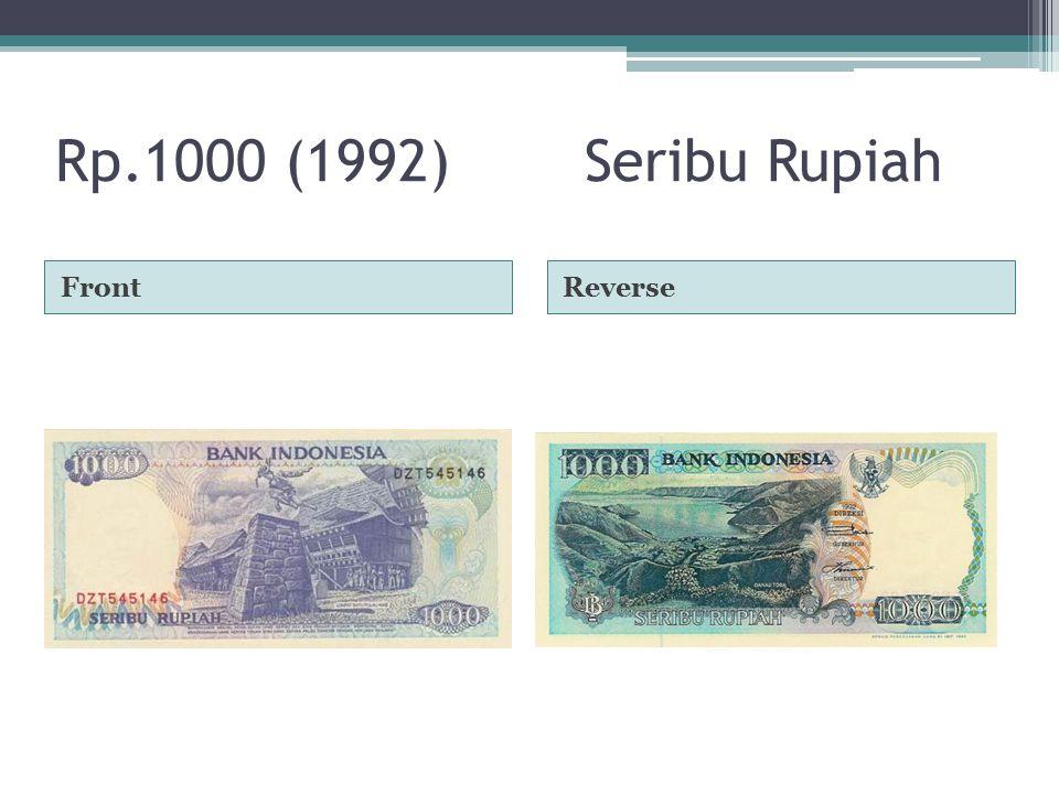 Rp.1000 (1992)Seribu Rupiah FrontReverse