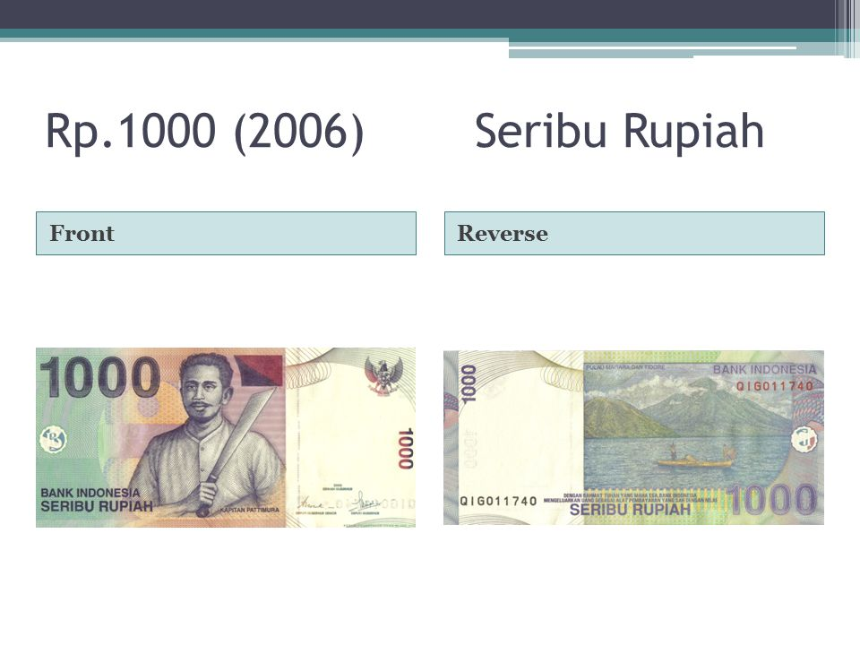 Rp.1000 (2006)Seribu Rupiah FrontReverse