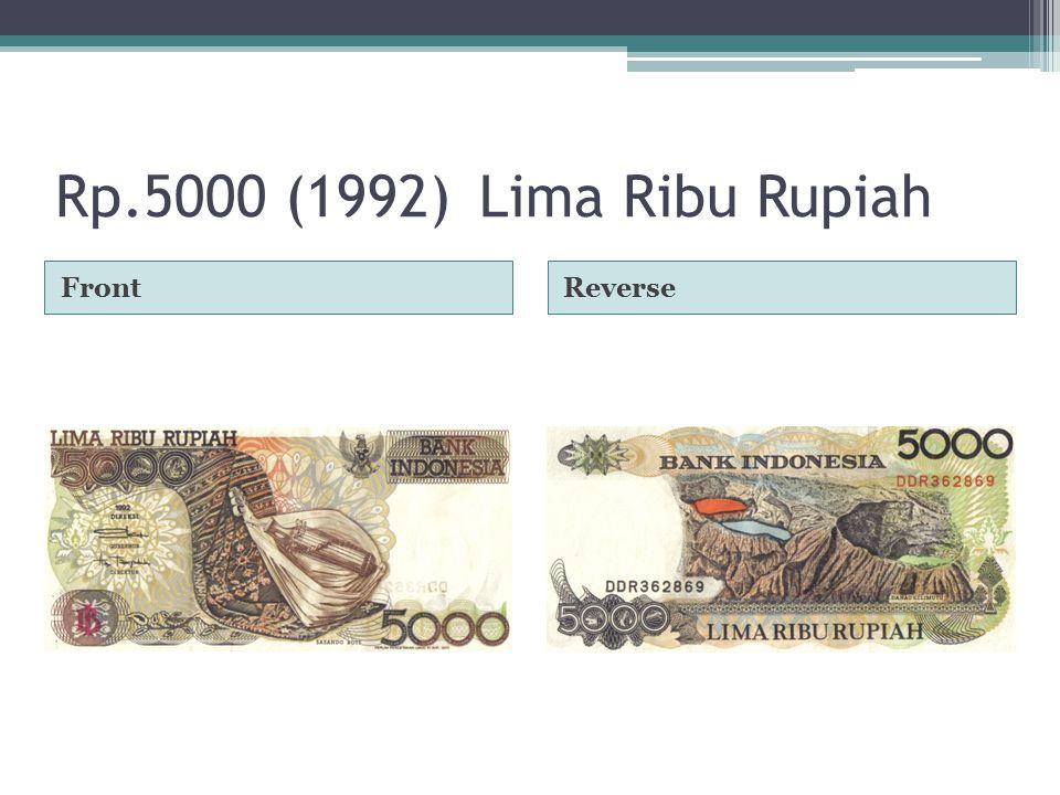 Rp.5000 (1992)Lima Ribu Rupiah FrontReverse
