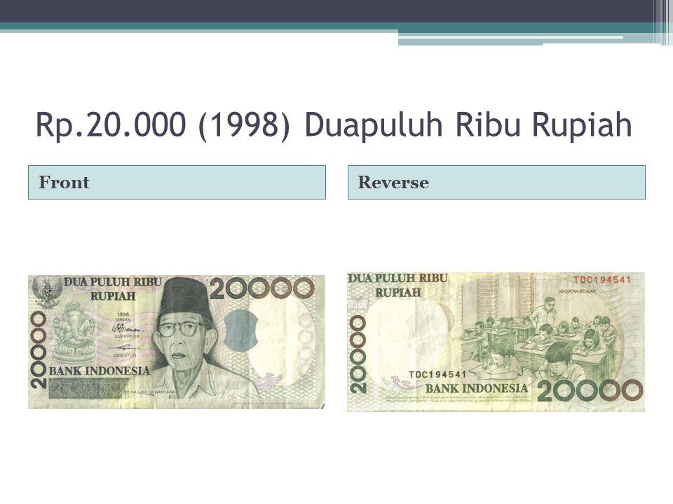 Rp.20.000 (1998)Duapuluh Ribu Rupiah FrontReverse