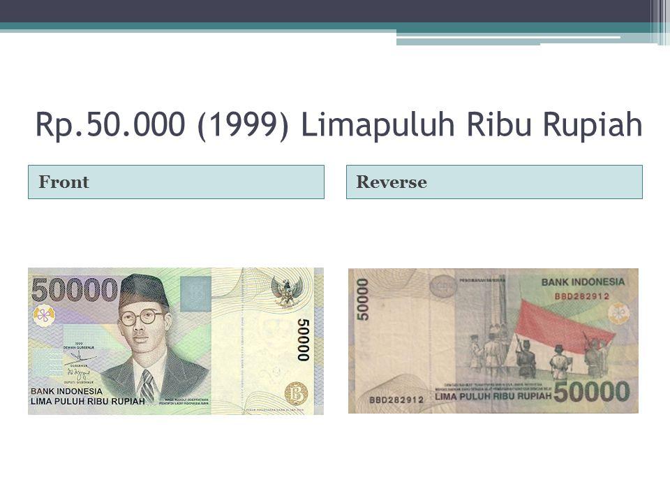 Rp.50.000 (1999) Limapuluh Ribu Rupiah FrontReverse
