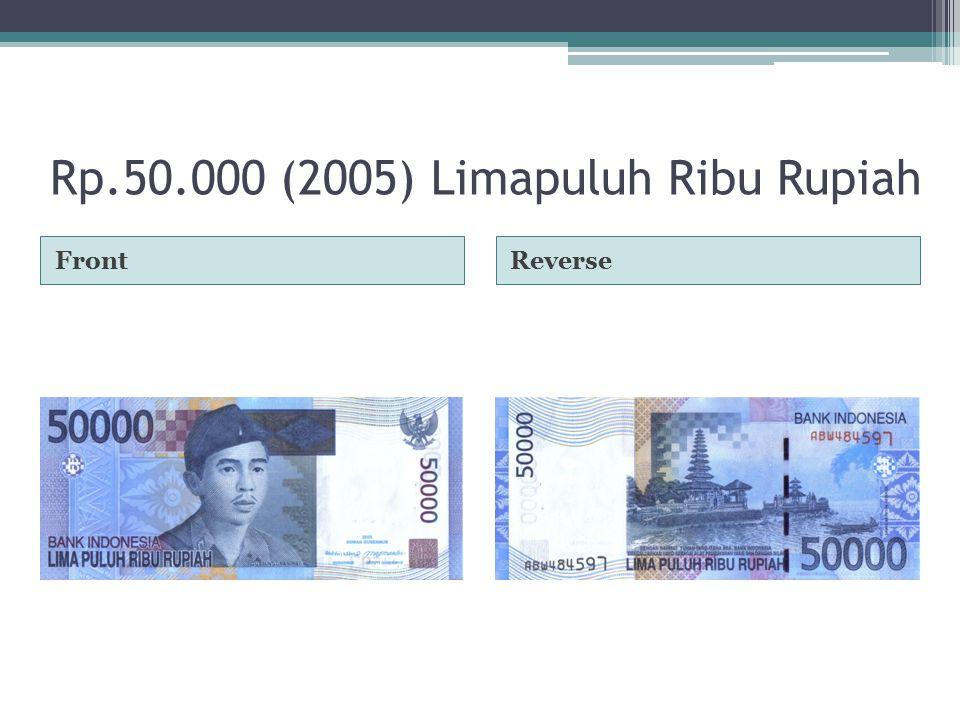 Rp.50.000 (2005) Limapuluh Ribu Rupiah FrontReverse