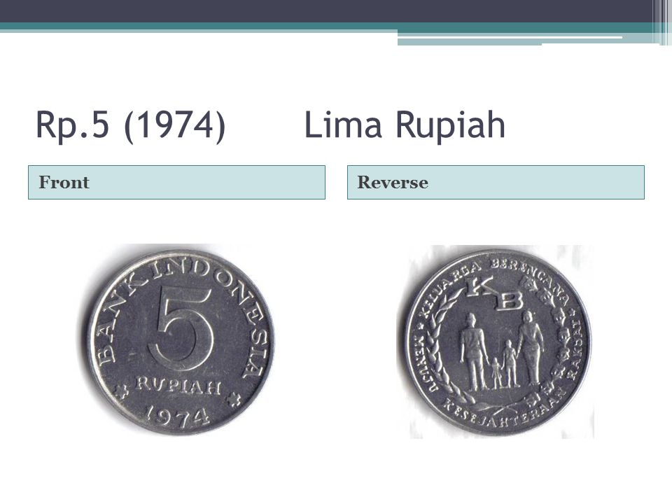 Rp.5 (1974)Lima Rupiah FrontReverse