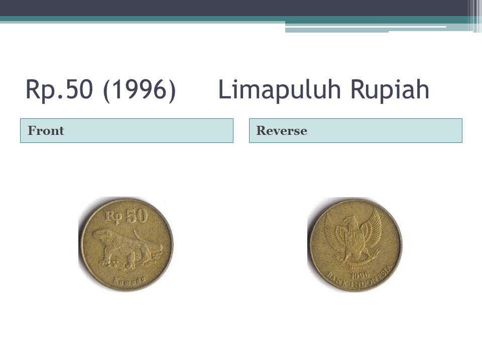 Rp.50 (1996)Limapuluh Rupiah FrontReverse