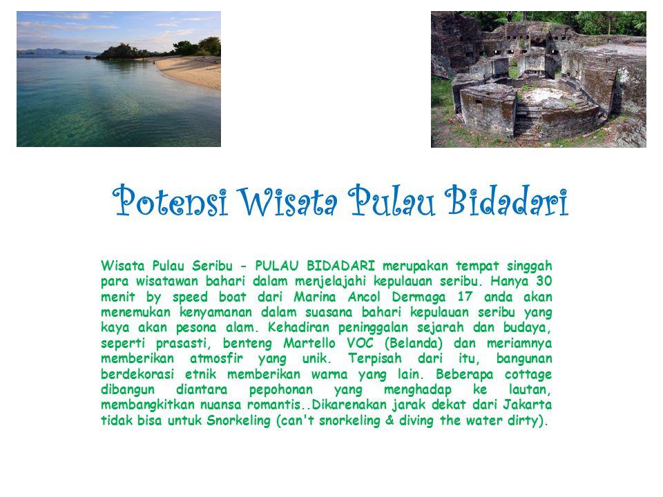 Potensi Wisata Pulau Bidadari Wisata Pulau Seribu - PULAU BIDADARI merupakan tempat singgah para wisatawan bahari dalam menjelajahi kepulauan seribu.