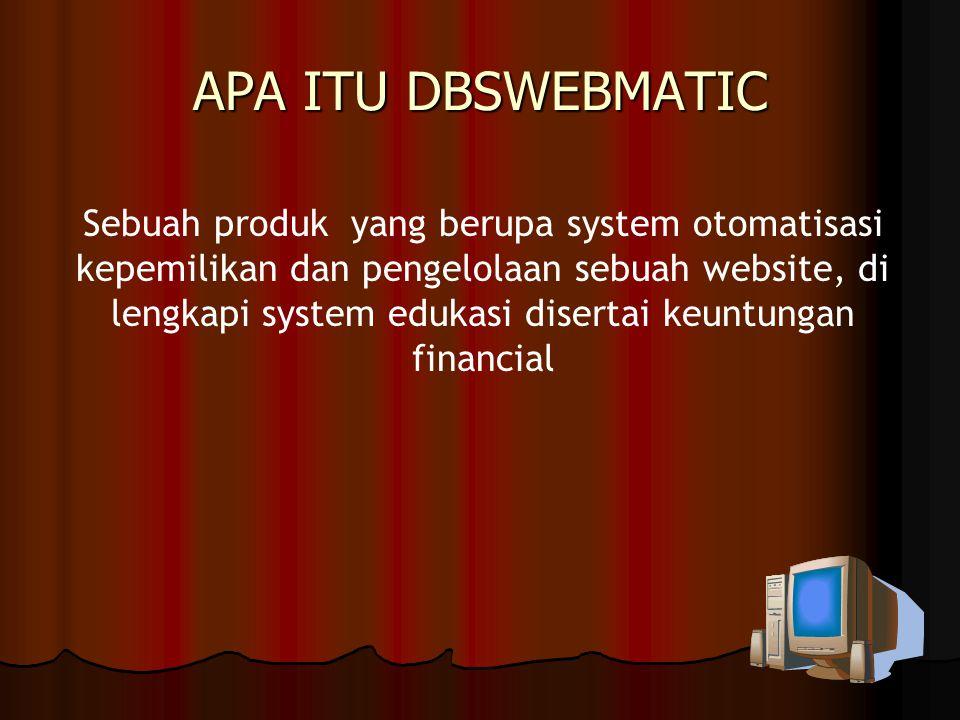 5.2. DBS Webmatic Rp.300.000,- (belum termasuk PPN) Bonus Penjualan Langsung Rp.20.000,- Bonus Penjualan Group Rp.5.000,- s/d 10 Generasi GENERASIASUM