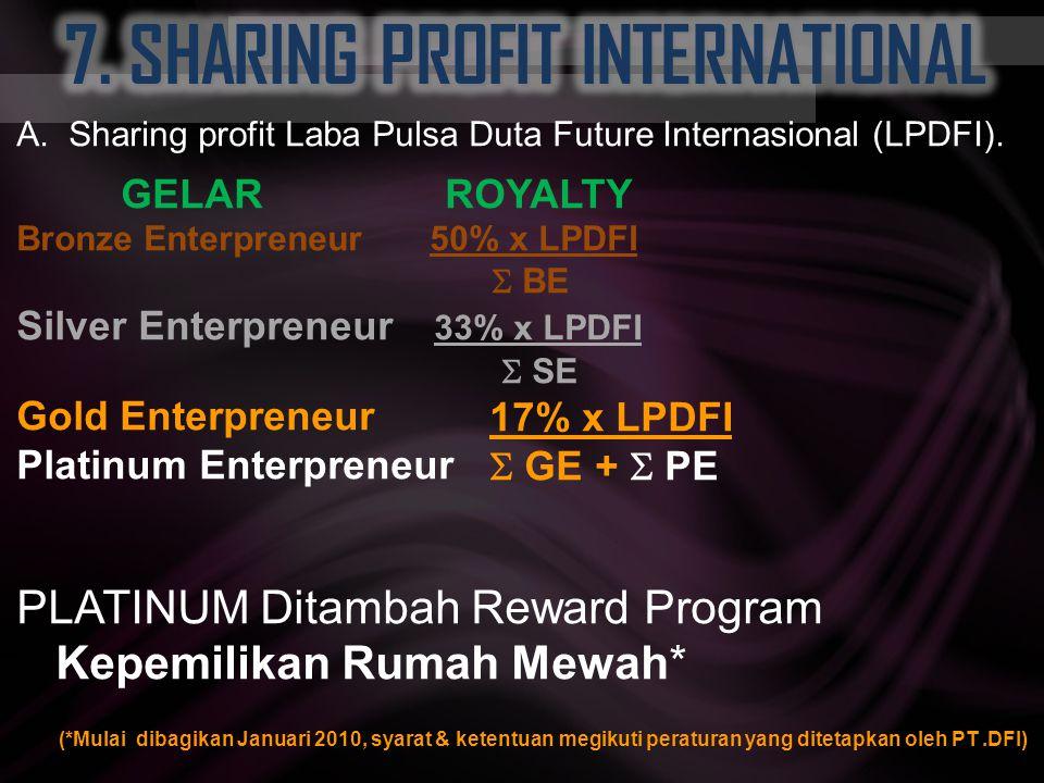 A.Bronze Enterpreneur Yaitu member yang memiliki member binaan di dua kaki yang berbeda, masing-masing sejumlah 1000 member binaan. B.Silver Enterpren