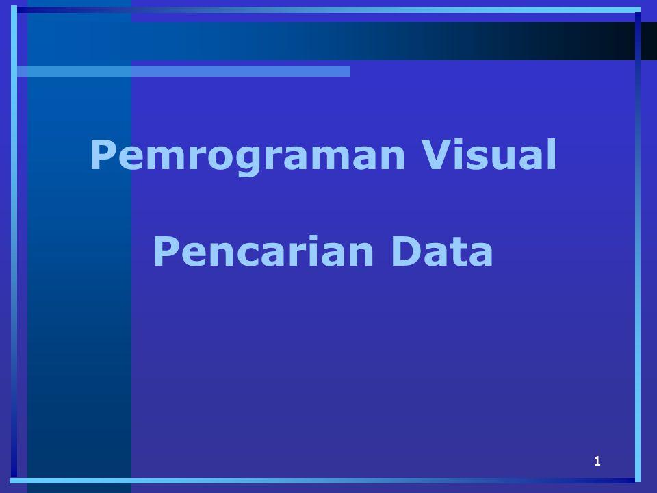 1 Pemrograman Visual Pencarian Data