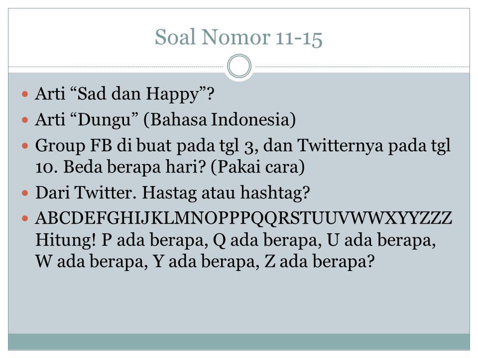 Soal Nomor 11-15 Arti Sad dan Happy .