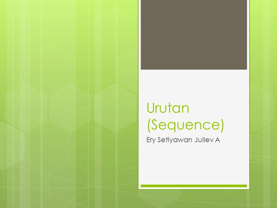 Sub Pokok Bahasan  Nilai  Pengisian Nilai kedalam peubah  Ekspresi  Menuliskan nilai ke piranti keluaran  Urutan (Sequence)  Urutan instruksi tidak berpengaruh terhadap hasil keluaran  Urutan instruksi berpengaruh terhadap hasil keluaran