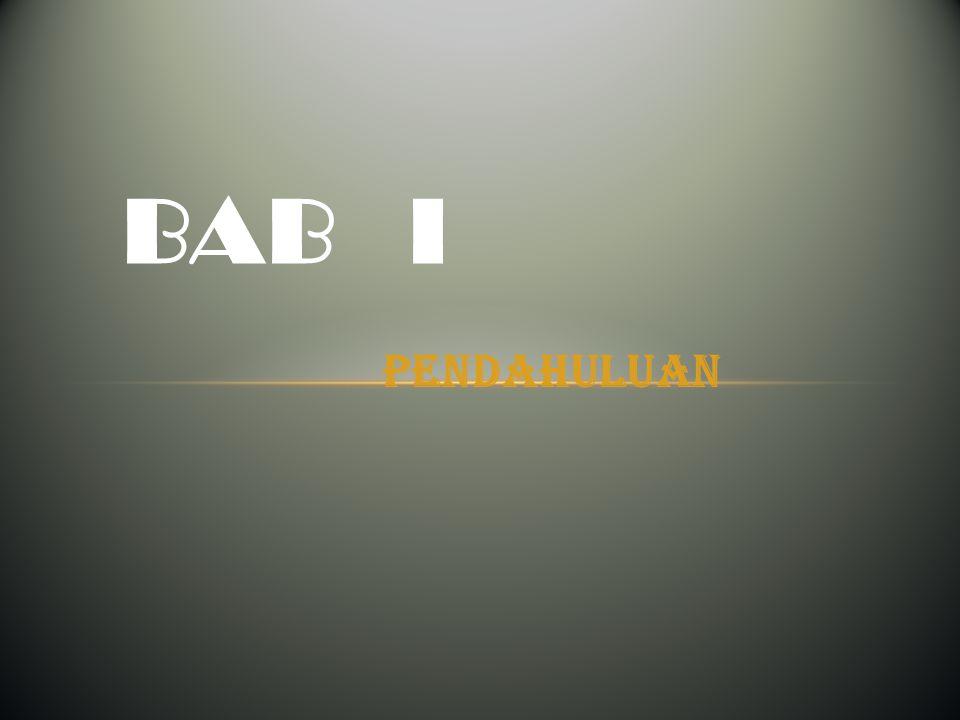 PENDAHULUAN BAB I