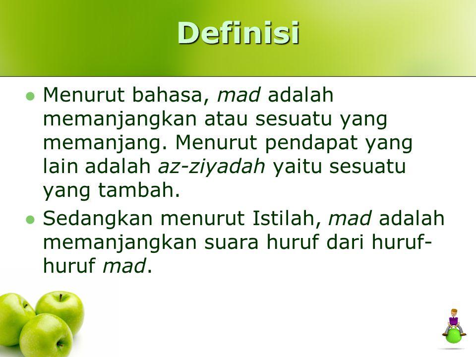 Mad sedang Mad wajib muttashil Mad jaiz munfashil Mad shilah thowilah Panjang 2 atau 2,5 alif)