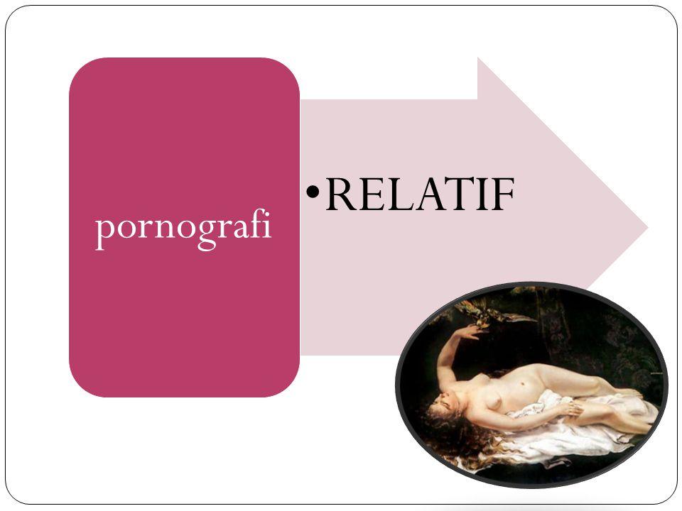 RELATIF pornografi