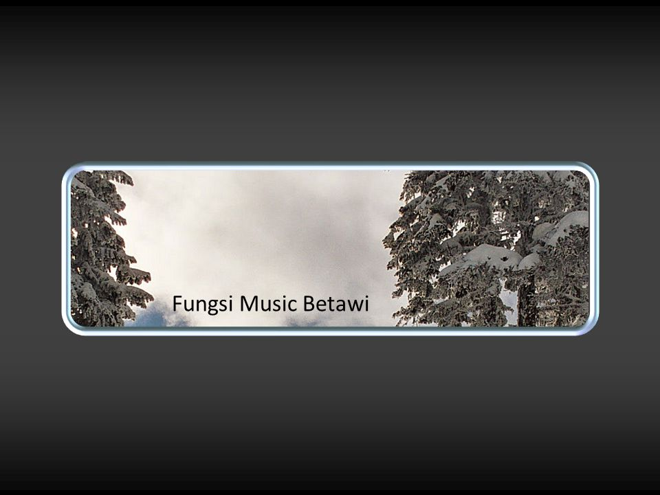 Fungsi Music Betawi
