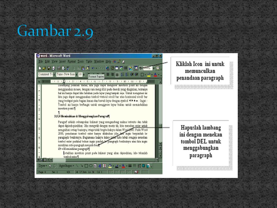 Memisahkan paragraph Letakkan insertion point pada kalimat yang akan dipisahkan, lalu tekanlah tombol enter. Menggabungkan paragraph Menggabungkan par