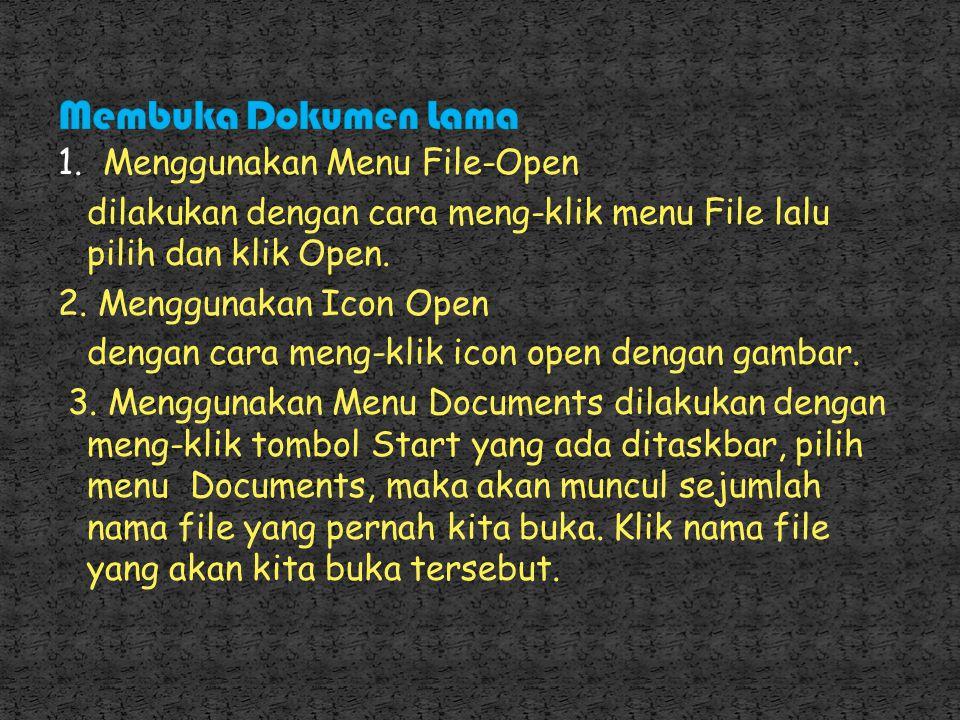 2. Pada tombol daftar pilihan Save in, pilih dan klik drive atau folder yang diinginkan. 3. Pada kotak isian File name, ketikkan nama file yang Anda i
