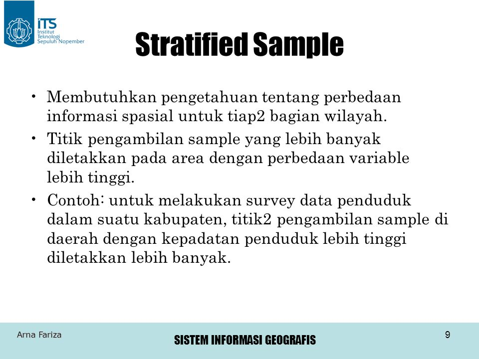 SISTEM INFORMASI GEOGRAFIS Arna Fariza 10 Stratified Sample #2