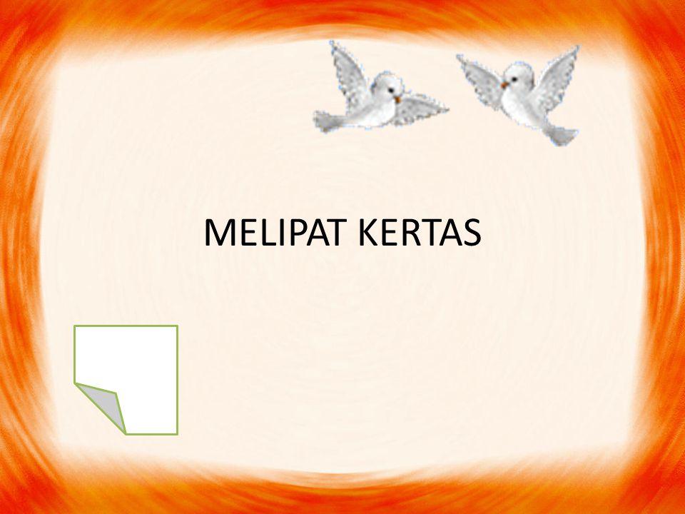 MELIPAT KERTAS
