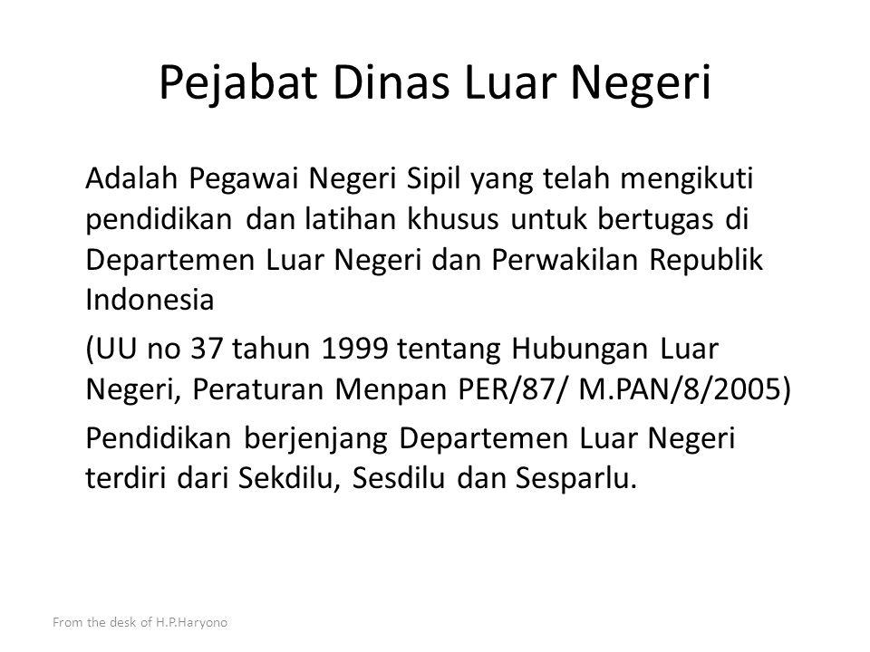From the desk of H.P.Haryono Siapakah diplomat .