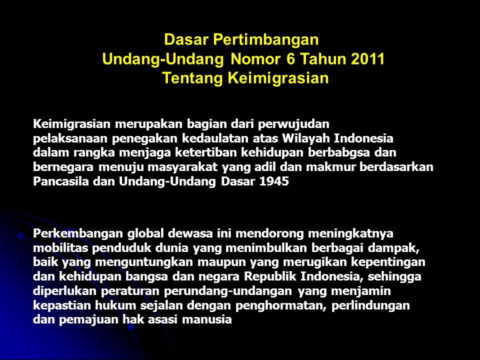 Undang-Undang Nomor 6 Tahun 2011 tentang Keimigrasian Pasal 41 (1)Visa kunjungan dapat juga diberikan kepada Orang Asing pada saat kedatangan di Tempat Pemeriksaan Imigrasi Penjelasan : Orang asing dari negara tertentu yang dapat diberikan Visa kunjungan saat kedatangan antara lain Orang Asing dari negara yang termasuk dalam katagori negara yang tingkat kunjungan wisata ke Indonesia tinggi (tourist generating countries) atau dari negara yang mempunyai hubungan diplomatik yang cukup baik dengan negara Indonesia.