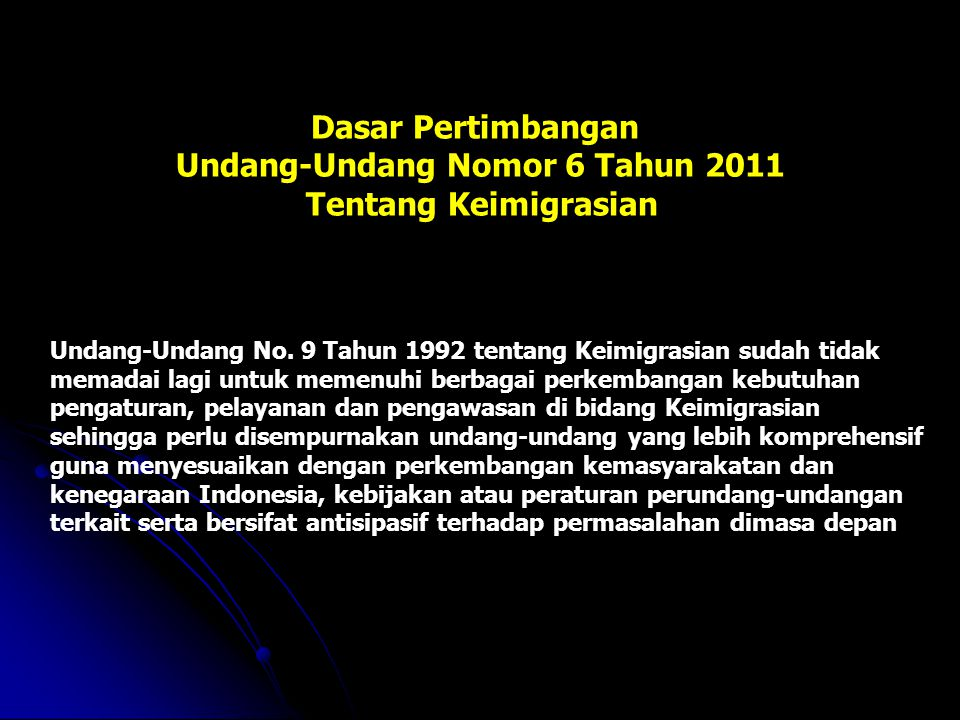 Visa Republik Indonesia yang selanjutnya disebut Visa adalah : Keterangan tertulis yang diberikan oleh pejabat yang berwenang di Perwakilan Republik Indonesia atau di tempat lain yang ditetapkan oleh Pemerintah Repulik Indonesia yang memuat persetujuan bagi orang asing untuk melakukan perjalanan ke wilayah Indonesia dan menjadi dasar pemeberian Izin Tinggal Pasal 34 Visa terdiri atas : a.Visa Diplomatik b.Visa Dinas c.Visa Kunjungan; dan d.Visa Tinggal Terbatas Undang-Undang Nomor 6 Tahun 2011 tentang Keimigrasian V I S A