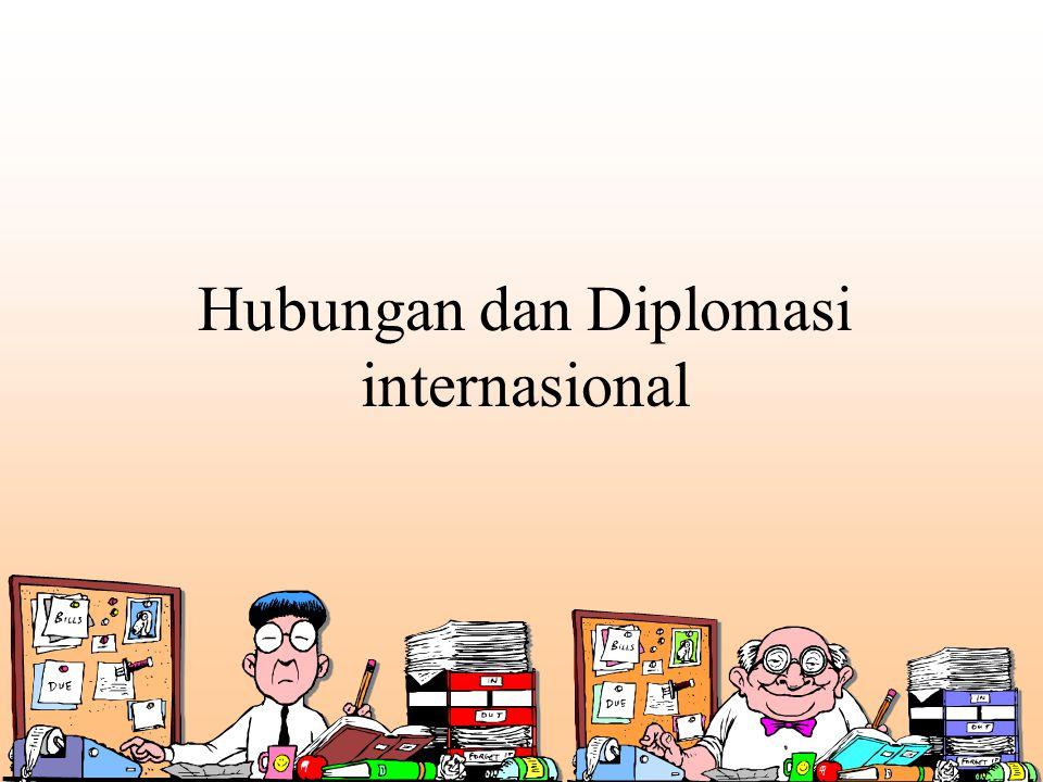 Hubungan dan Diplomasi internasional