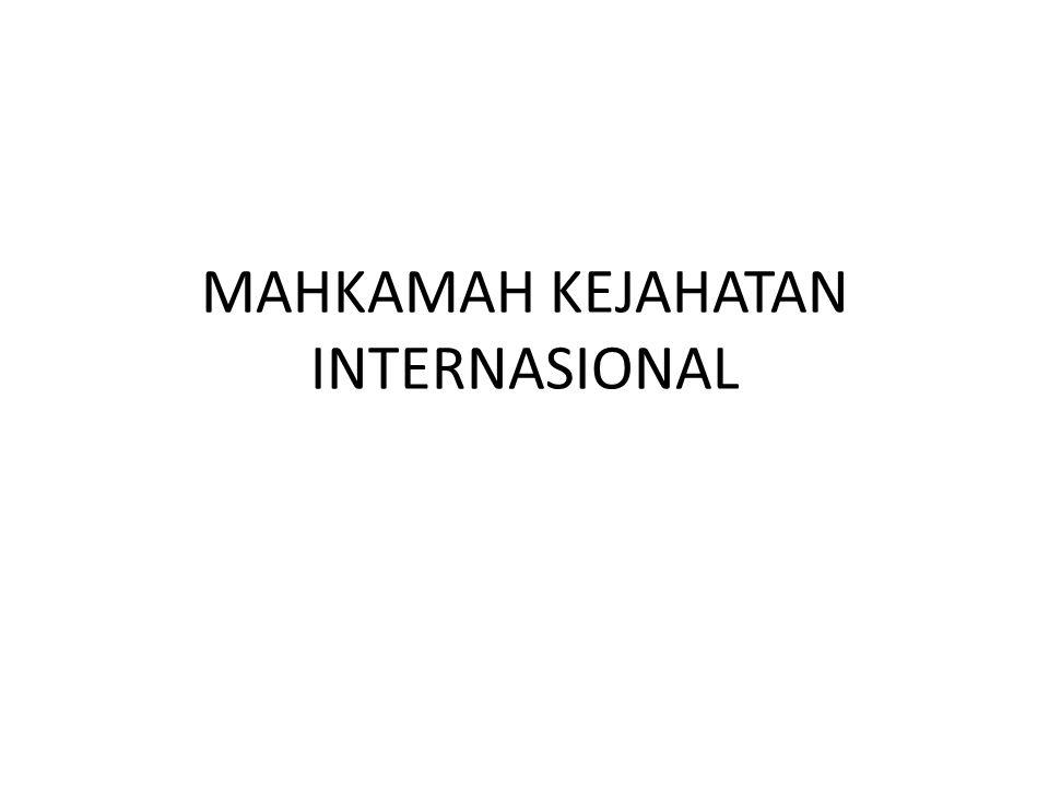Internasional criminal tribunal for Rwanda (ICTR) Dibentuk berdasarkan resolusi nomor 955 tanggal 8 November 1994