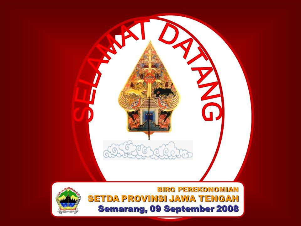 BIRO PEREKONOMIAN SETDA PROVINSI JAWA TENGAH Semarang, 09 September 2008