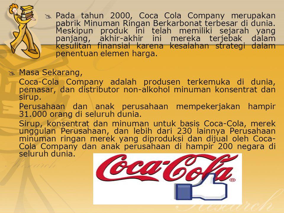 5 Faktor Keberhasilan Coca – Cola Company 1.Sebuah merek yang unik dan diakui - Coca-Cola adalah salah satu merek dagang yang paling dikenal di seluruh dunia 2.Kualitas - secara konsisten menawarkan produk konsumen dengan kualitas terbaik 3.Pemasaran - memberikan program pemasaran yang kreatif dan inovatif di seluruh dunia 4.Ketersediaan global - Coca-Cola produk botol dan didistribusikan di seluruh dunia 5.Berkelanjutan inovasi - terus menyediakan konsumen dengan penawaran produk baru misalnya Diet Coke (1982), Coca-Cola Vanilla (2002).