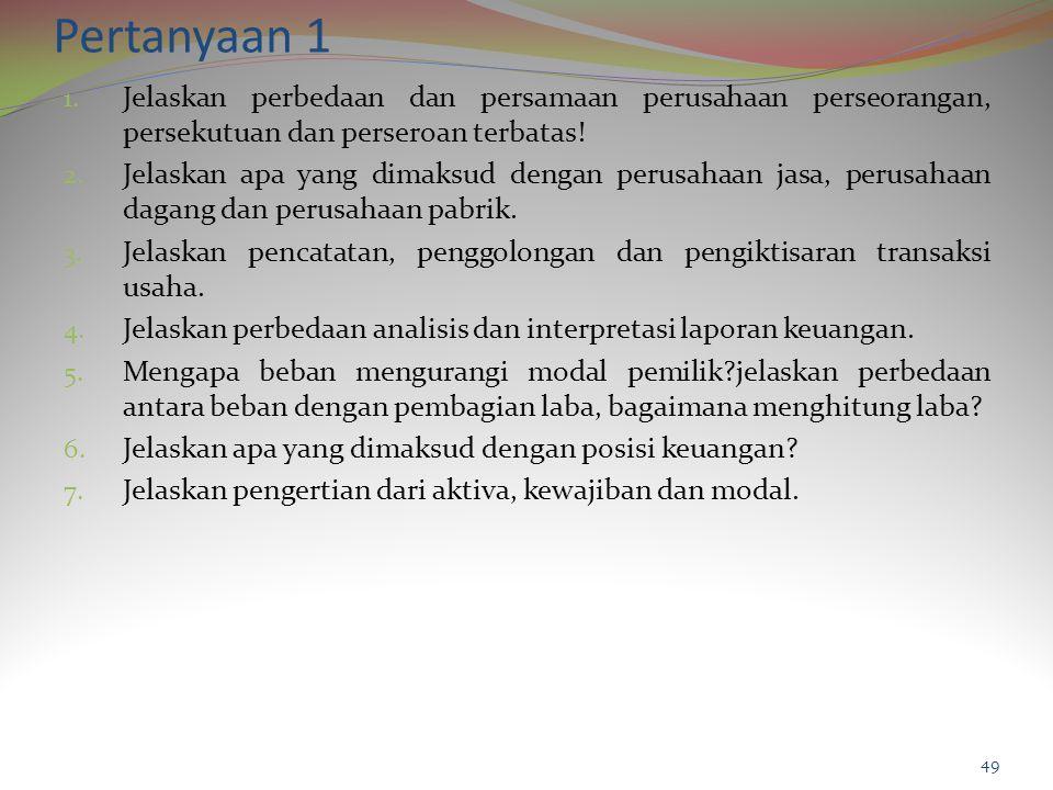 Pertanyaan 1 1.