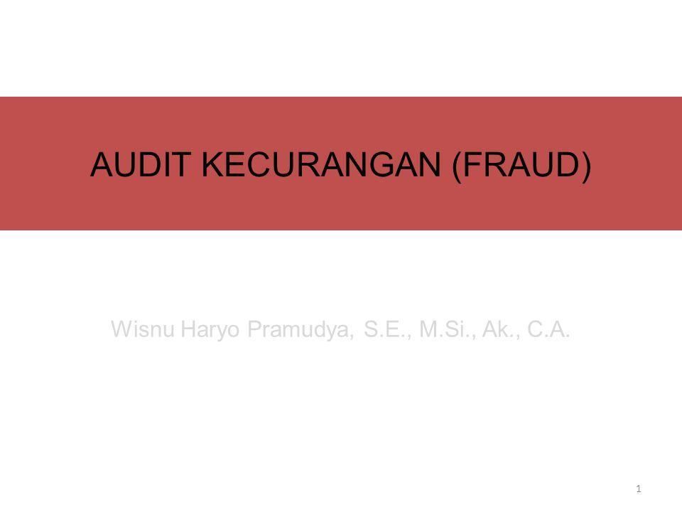 OCCUPATIONAL FRAUD Occupational fraud dapat diklasifikasi ke dalam tiga bentuk (menurut ACFE), yaitu: – Asset misappropriation (penyalahgunaan aset) – Corruption, yaitu mempengaruhi transaksi bisnis untuk memperkaya diri sendir atau orang lain.