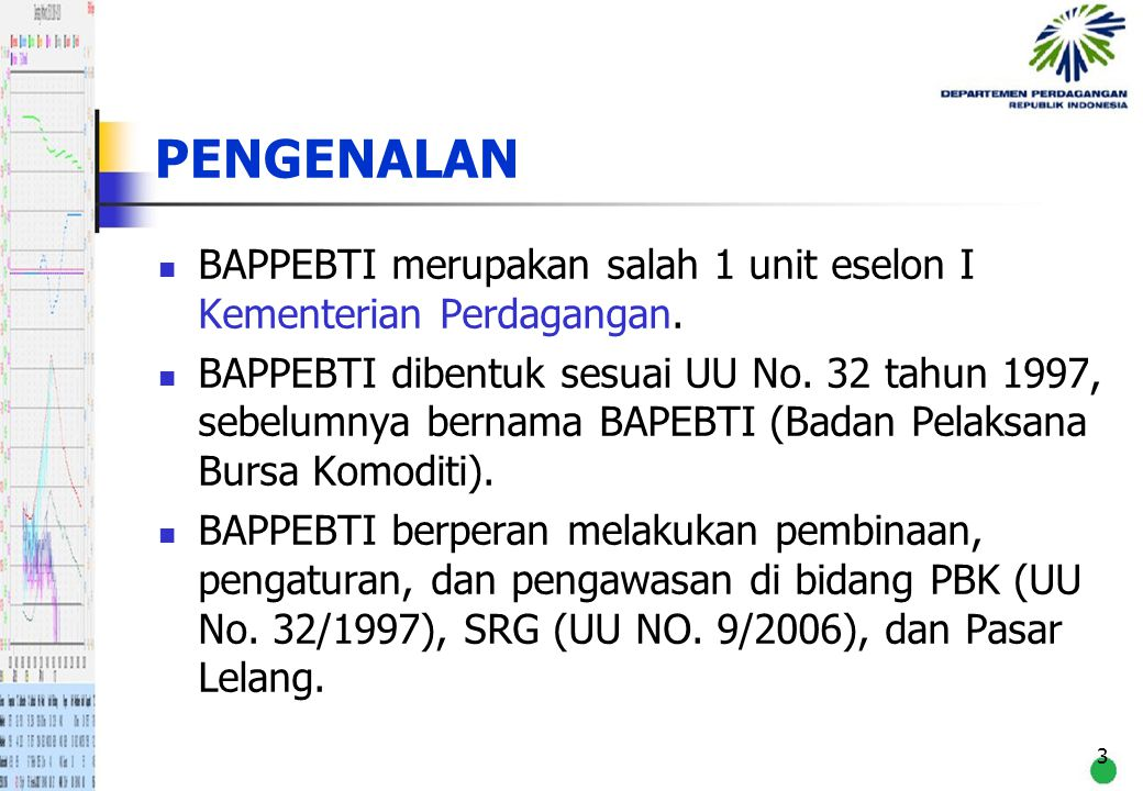 24 PERKEMBANGAN PBK DI INDONESIA (lanjutan) 1994, UNCTAD/World Bank melakukan Study Need Assessment.
