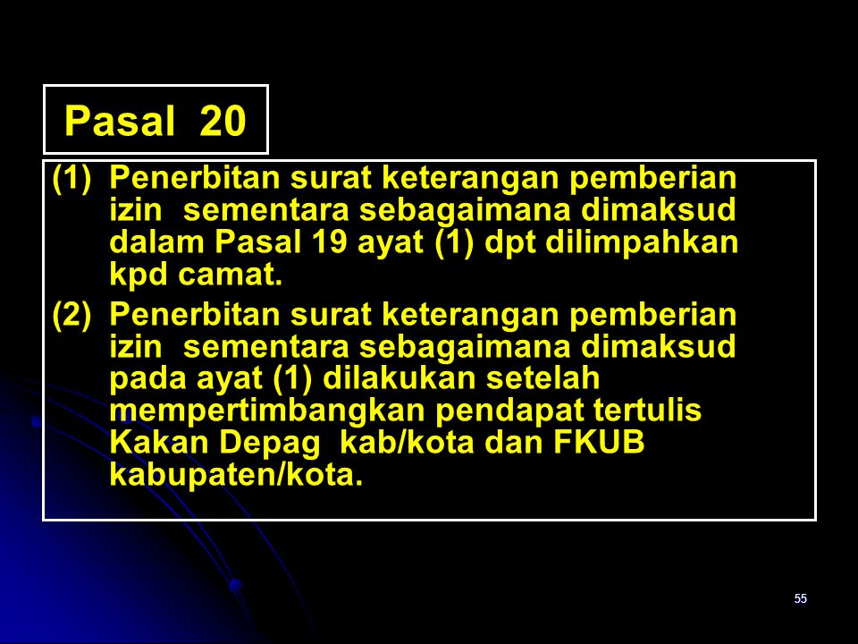 55 Pasal 20 (1)Penerbitan surat keterangan pemberian izin sementara sebagaimana dimaksud dalam Pasal 19 ayat (1) dpt dilimpahkan kpd camat. (2)Penerbi