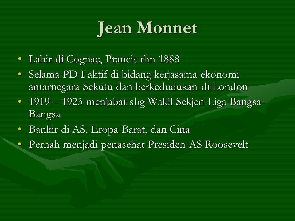 Lahir di Cognac, Prancis thn 1888Lahir di Cognac, Prancis thn 1888 Selama PD I aktif di bidang kerjasama ekonomi antarnegara Sekutu dan berkedudukan d