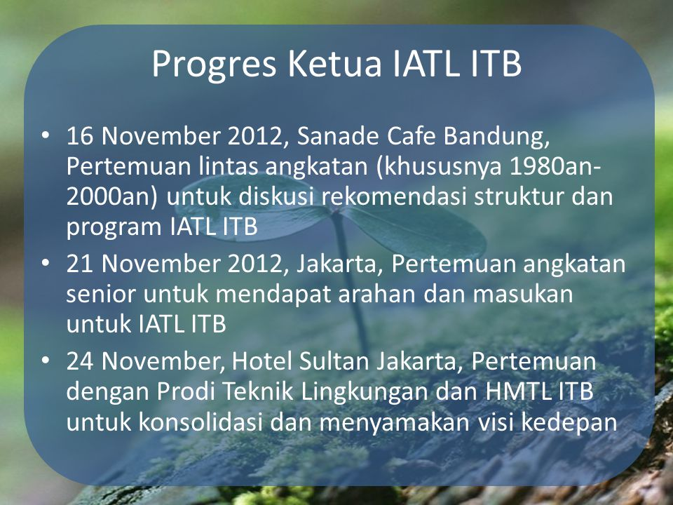 Progres Ketua IATL ITB 16 November 2012, Sanade Cafe Bandung, Pertemuan lintas angkatan (khususnya 1980an- 2000an) untuk diskusi rekomendasi struktur