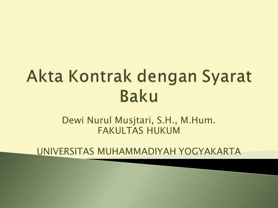 Dewi Nurul Musjtari, S.H., M.Hum. FAKULTAS HUKUM UNIVERSITAS MUHAMMADIYAH YOGYAKARTA