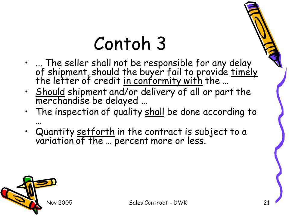 Nov 2005Sales Contract - DWK21 Contoh 3...