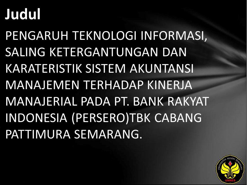 Abstrak Sistem informasi yang diaplikasikan di PT.