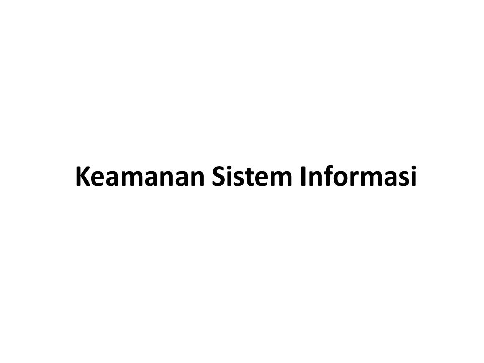 Keamanan Sistem Informasi